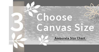 Choose a canvas size to fit your space