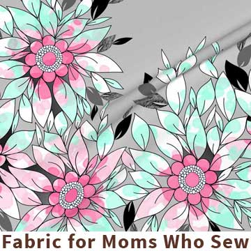 Colorful fabrics for moms who love to sew